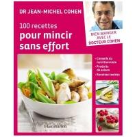 Книга доктора Жана-Мишеля Коэна «100 рецептов для похудения без забот»